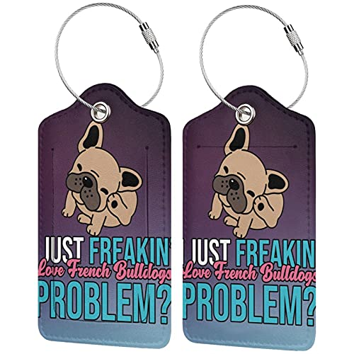 OYQGEJGPJA French Bulldogs I Just Freakin Love Dogs Problem with Full Back Privacy Name Id Card Stainless Steel Ring Suitcase Tag Leather Luggage Tag