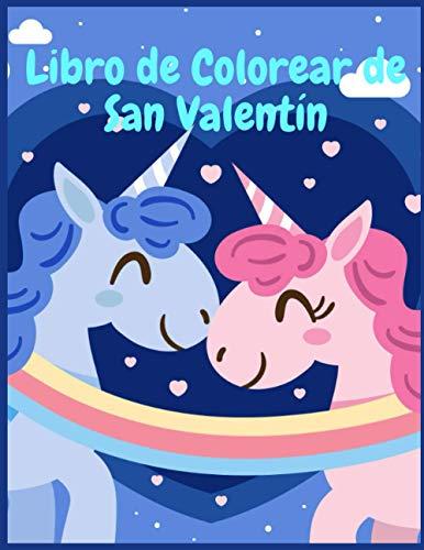 Libro de Colorear de San Valentín: Libro para colorear para niños con diseños lindos y únicos de Animales Enamorados