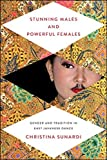 Stunning Males and Powerful Females: Gender and Tradition in East Javanese Dance (New Perspectives on Gender in Music)