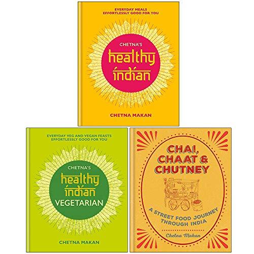 Chetna Makan Collection 3 Books Set (Chetna's Healthy Indian, Chetna's Healthy Indian Vegetarian,...