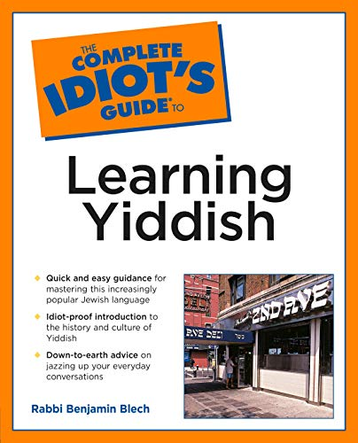 Compare Textbook Prices for Complete Idiot's Guide to Learning Yiddish Complete Idiot's Guides Lifestyle Paperback 1st Edition ISBN 0021898633873 by Blech, Rabbi Benjamin