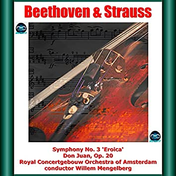 """Beethoven & R. Strauss : Symphony No. 3 """"Eroica"""" - Don Juan, Op. 20"""