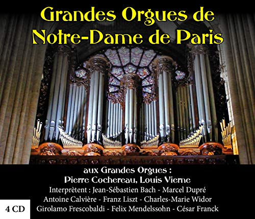 Grandes Orgues de Notre-Dame de Paris