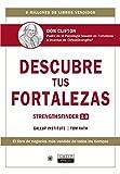 Descubre tus fortalezas. Strengthsfinder 2.0 (Español) (Monografías)