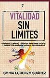 Vitalidad Sin Limites: ¿Sabes identificar los factores que te restan y que te aportan vitalidad?