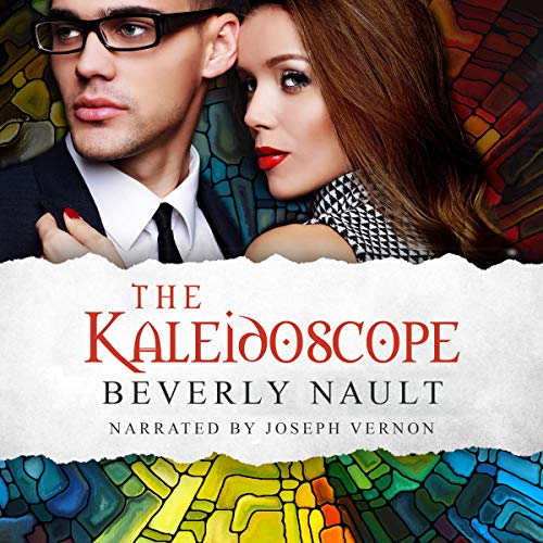 The Kaleidoscope Audiobook By Beverly Nault cover art