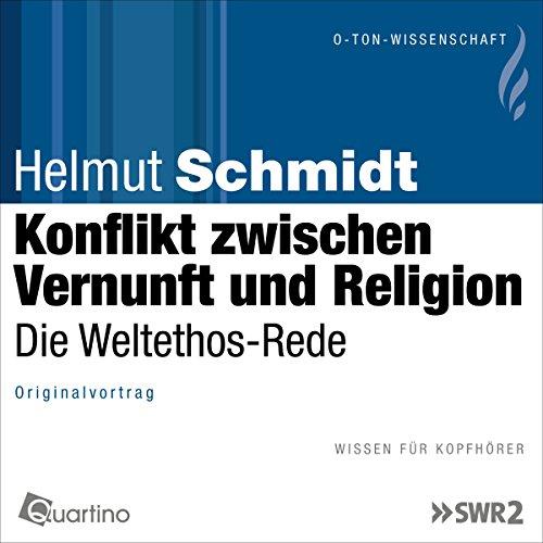 Konflikt zwischen Vernunft und Religion     Die Weltethos-Rede              著者:                                                                                                                                 Helmut Schmidt                               ナレーター:                                                                                                                                 Helmut Schmidt                      再生時間: 1 時間  4 分     レビューはまだありません。     総合評価 0.0