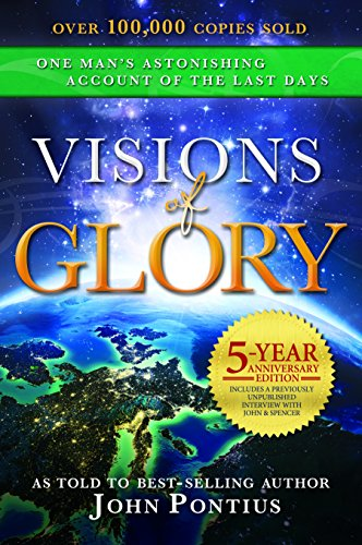 Compare Textbook Prices for Visions of Glory: 5-Year Anniversary Edition Illustrated Edition ISBN 9781462121083 by Pontius, John