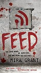 Feed (Newsflesh) by Mira Grant