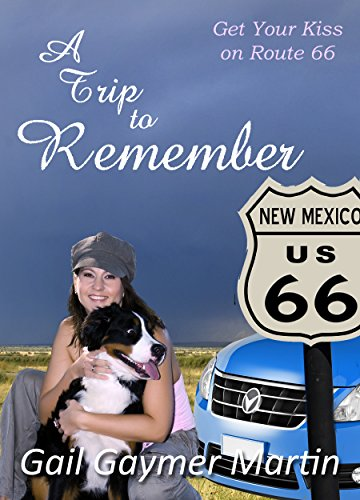 A Trip to Remember (Get Your Kiss on Route 66) (English Edition)