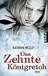 """Mein Lieblingsbuch: """"Das zehnte Königreich"""" von Kathryn Wesley"""