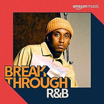 Breakthrough R&B