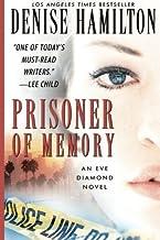 Prisoner of Memory: A Novel by Denise Hamilton (2010-07-13)