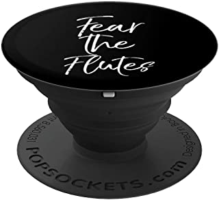 Cute Marching Band Flutist Player Gift Funny Fear the Flutes PopSockets Grip and Stand for Phones and Tablets