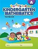 EarlyBird Kindergarten Math (Standards Edition) Textbook A