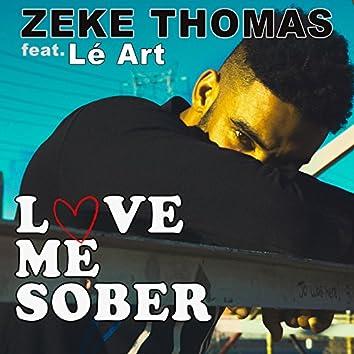 Love Me Sober