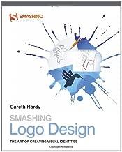 Smashing Logo Design: The Art of Creating Visual Identities
