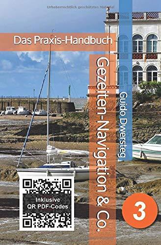 Gezeiten-Navigation & Co.: Das Praxis-Handbuch