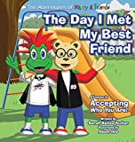 The Day I Met My Best Friend: A Children's Book On Overcoming Anxiety/Fear of not being accepted, Building Confidence and how to show Kindness and Respect. (A Black Belt Principles)
