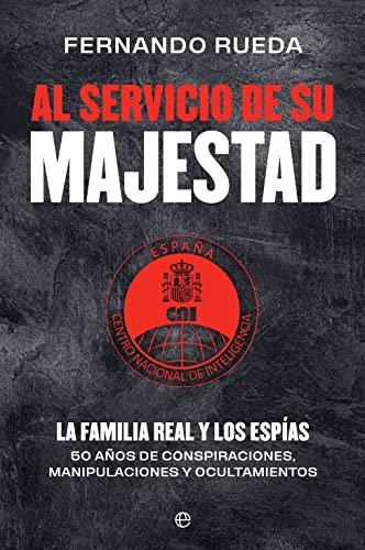 Al servicio de Su Majestad de Fernando Rueda