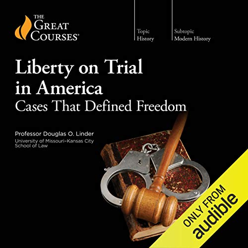 Liberty on Trial in America audiobook cover art