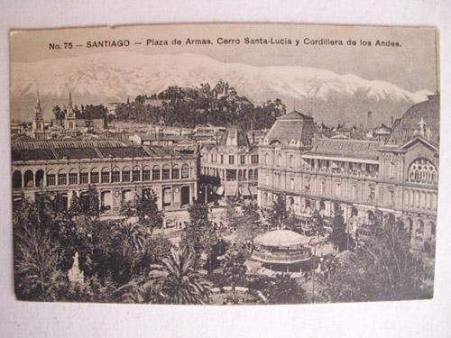 Antigua Postal - Old Postcard : Plaza de Armas, Cerro Santa Lucia y Cordillera de los Andes - SANTIAGO - Chile