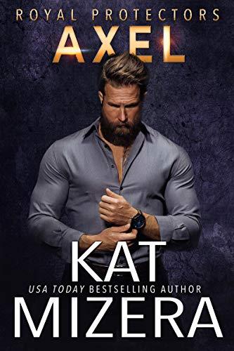 Axel (Royal Protectors Book 3) (English Edition)