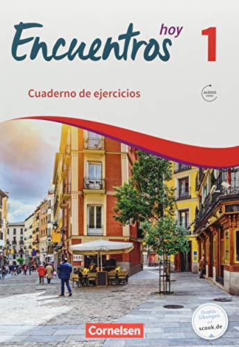 Encuentros - Método de Español - 3. Fremdsprache - Hoy - Band 1: Cuaderno de ejercicios mit Audios online