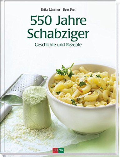 550 Jahre Schabziger: Geschichte und Rezepte