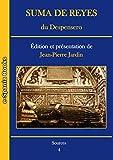 Suma de Reyes du Despensero: Édition et présentation (French Edition)