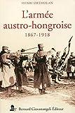 L'armée austro-hongroise: 1867 - 1918