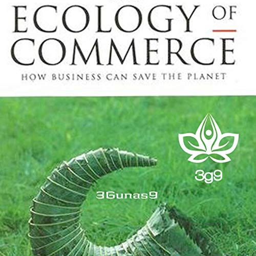 Ecology of Commerce [Explicit]