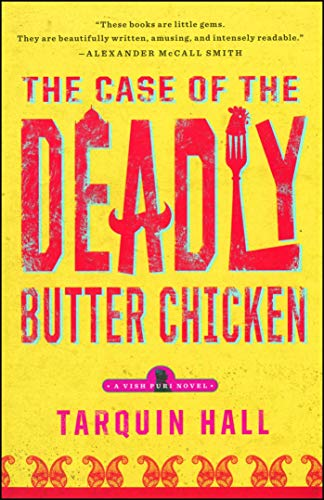 The Case of the Deadly Butter Chicken: A Vish Puri Mystery (Vish Puri Mysteries (Paperback))