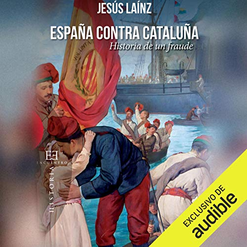 España contra Cataluña [Spain Against Catalonia] audiobook cover art