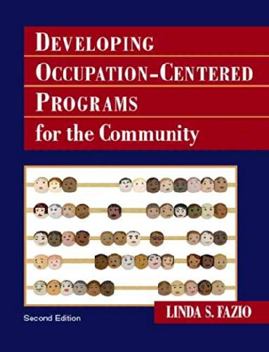 Developing Occupation-Centered Programs for the...