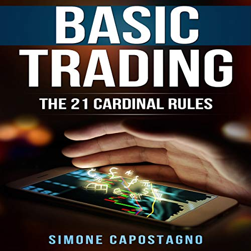 Basic Trading: The 21 Cardinal Rules audiobook cover art