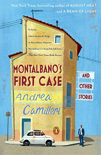 Montalbano's First Case and Other Stories (An Inspector Montalbano Mystery)