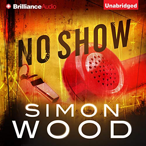 No Show Audiobook By Simon Wood cover art