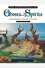 The Encyclopedia of Ghosts and Spirits Kindle Edition