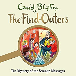 The Mystery of the Strange Messages     The Find-Outers, Book 14              By:                                                                                                                                 Enid Blyton                               Narrated by:                                                                                                                                 Thomas Judd                      Length: 4 hrs and 7 mins     8 ratings     Overall 5.0