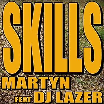 Skills (feat. DJ Lazer)