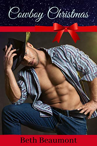 Cowboy Christmas: A Hot Holiday Romance