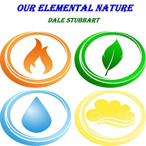 Our Elemental Nature audiobook cover art