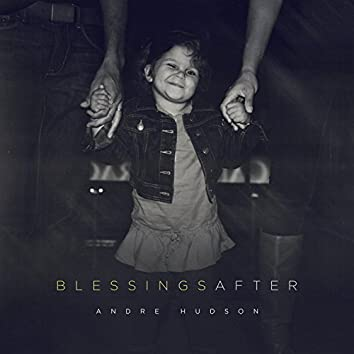 Blessings After