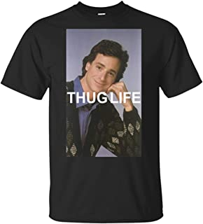 Mens Bob Saget Thug Life Full House for O-Neck Tee T-Shirt