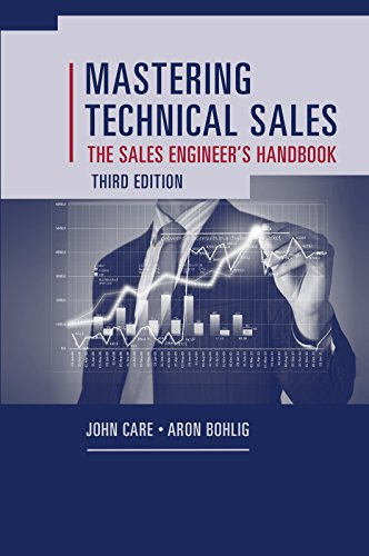 Mastering Technical Sales: The Sales Engineer's Handbook, Third Edition (Artech House Technology Management and Professional Development) (English Edition)