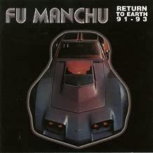 Return to Earth 91-93 by Fu Manchu (1998-05-03)