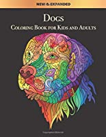 Dogs Coloring Book For Kids And Adults: Stress Relieving Dogs Designs for Adults Relaxation