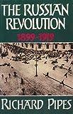 Russian Revolution, The 1899-1919 - Collins Harvill - 01/01/1990