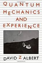 Best david albert quantum mechanics and experience Reviews